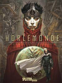 """""""Horlemonde"""" ist bei Splitter erschienen, 112 Seiten im Hardcover, 22,80 €."""