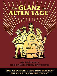 """""""Vom Glanz der alten Tage"""", Edition 52, 136 Seiten im Hardcover, 25 Euro."""