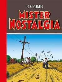 """""""Mister Nostalgia"""", Reprodukt, 92 Seiten im Hardcover mit Leinenrücken, schwarzweiß, 29 Euro."""
