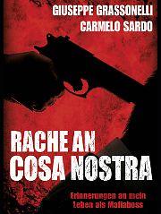 """""""Rache an Cosa Nostra"""" ist bei Bastei Lübbe, hat 400 Seiten und kostet 19,99 Euro."""