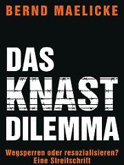 """""""Das Knast-Dilemma"""" ist bei Bertelsmann erschienen und kostet 19,99 Euro"""