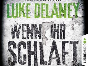 """""""Wenn ihr schlaft"""" ist als Hörbuch bei Lübbe Audio erschienen."""