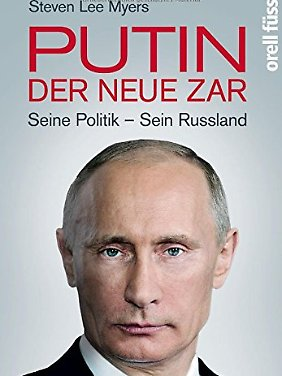 """""""Putin - der neue Zar"""" ist im Orell Füssli Verlag erschienen und kostet gebunden 28,95 Euro."""