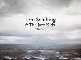 """Das Album """"Vilnius"""" von Tom Schilling & The Jazz Kids ist ab sofort erhältlich."""