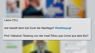 Wahlkampf mit #fedidwgugl: Hashtag der CDU amüsiert Twitter- Gemeinde