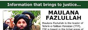 Mit diesem Poster fahnden die US-Behörden nach Fazlullah.