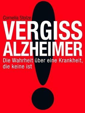 """""""Vergiss Alzheimer"""" ist im Verlag Kiepenheuer & Witsch erschienen."""