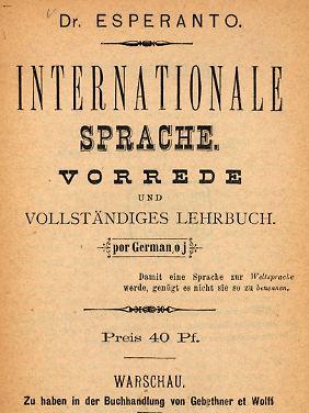 Das erste Esperanto-Lehrbuch in deutscher Sprache - herausgegeben von Ludwik Zamenhof.