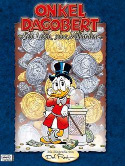 """""""Dagobert Duck - sein Leben, seine Milliarden"""" (Ehapa Comic Collection) heißt die umfangreiche Biographie des Zeichners Don Rosa. Sie zeichnet die wichtigsten Lebensstationen von Dagobert nach, von seiner Kindheit bis zum Reichtum."""